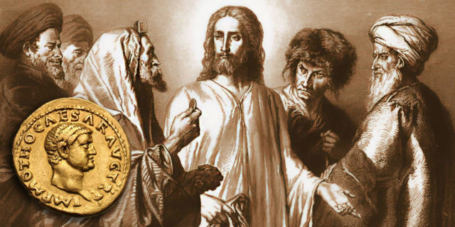 Иисус Христос учит отдавать кесарево кесарю а Божье Богу евангелие новый завет библия
